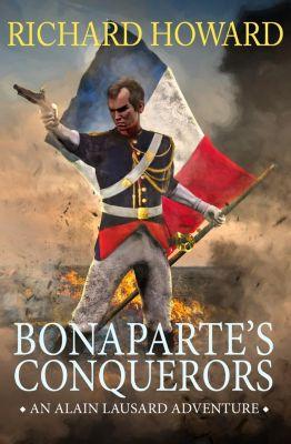 Canelo Adventure: Bonaparte's Conquerors, Richard Howard