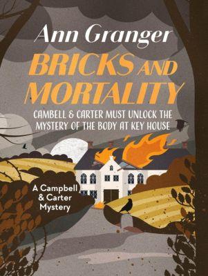 Canelo: Bricks and Mortality, Ann Granger