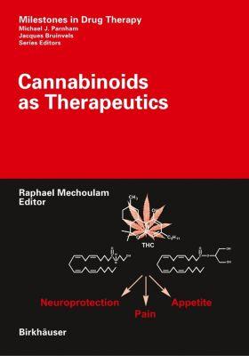 Cannabinoids as Therapeutics