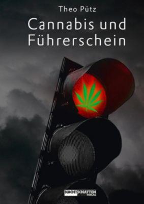 Cannabis und Führerschein, Theo Pütz