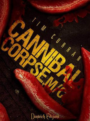 Cannibal Corpse, M/C, Tim Curran