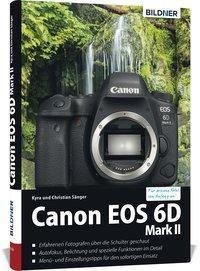 Canon EOS 6D Mark II, Kyra Sänger, Christian Sänger