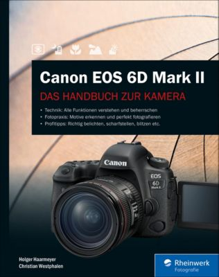Canon EOS 6D Mark II, Holger Haarmeyer, Christian Westphalen