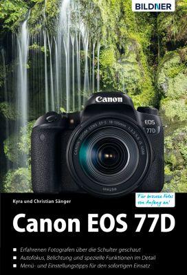 Canon EOS 77D, Dr. Christian Sänger, Dr. Kyra Sänger
