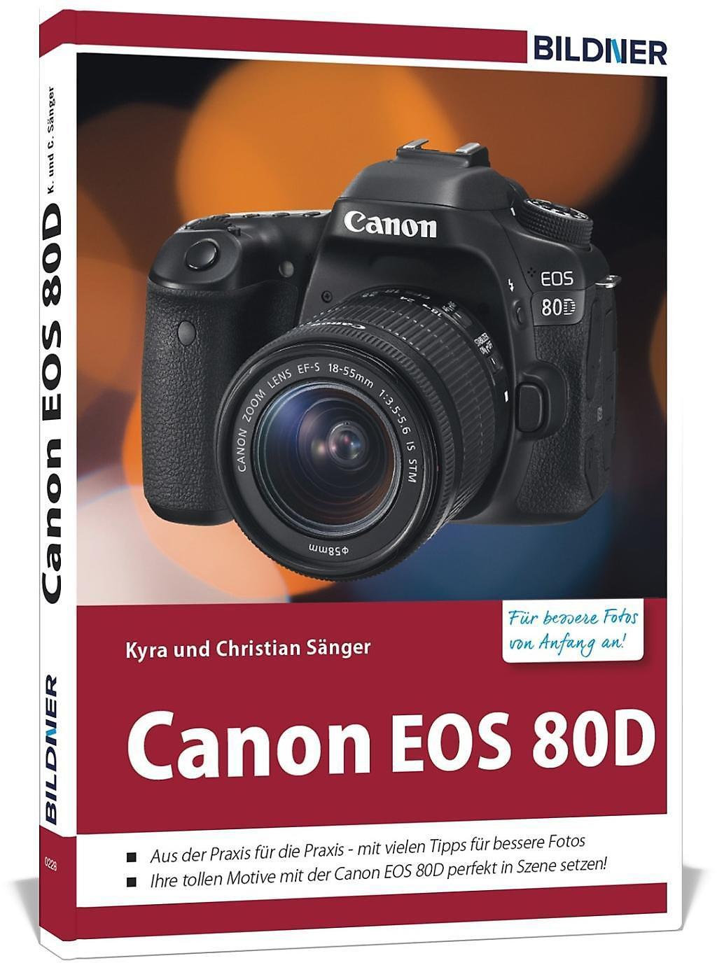Canon EOS 80D - Für bessere Fotos von Anfang an! Buch portofrei