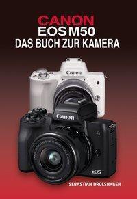 CANON EOS M50 - Sebastian Drolshagen |