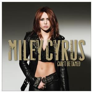 Can'T Be Tamed, Miley Cyrus