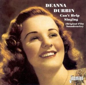 Cant Help Singing, Deanna Durbin