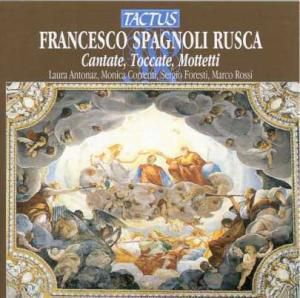 Cantate, Toccate,  Mottetti, Marco Rossi