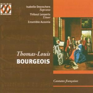 Cantates Francaises, Desrochers, Lenaerts, Ensemble Ausonia