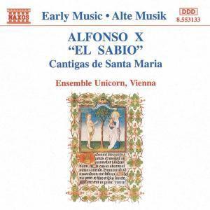 Cantigas De Santa Maria, Ensemble Unicorn