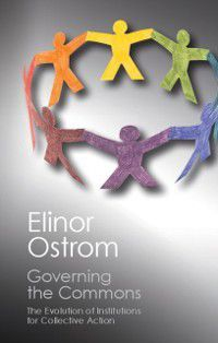 Canto Classics: Governing the Commons, Elinor Ostrom