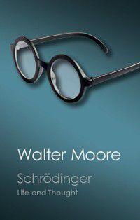 Canto Classics: Schrodinger, Walter Moore