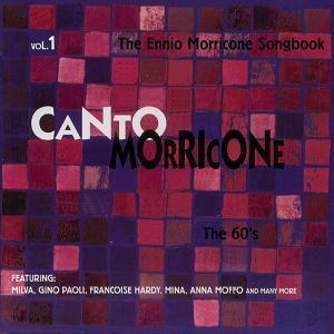 Canto Morricone Vol.1 The Six, Diverse Interpreten