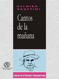 Cantos de la Mañana, Delmira Agustini