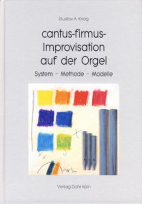 cantus-firmus-Improvisation auf der Orgel, Gustav A Krieg