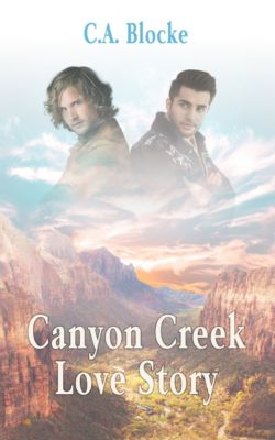 Canyon Creek Love Story, C.A. Blocke
