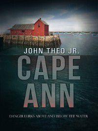 Cape Ann, John, Jr. Theo