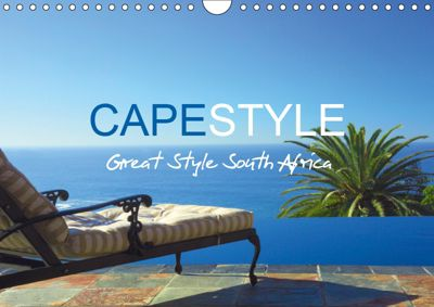 CAPESTYLE - Great Style South Africa UK-Version (Wall Calendar 2019 DIN A4 Landscape), Kerstin Hagge & Alfred Puchta
