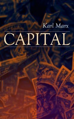 CAPITAL, Karl Marx