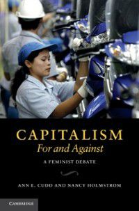 Capitalism, For and Against, Ann E. Cudd, Nancy Holmstrom
