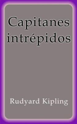 Capitanes intrépidos, Rudyard Kipling