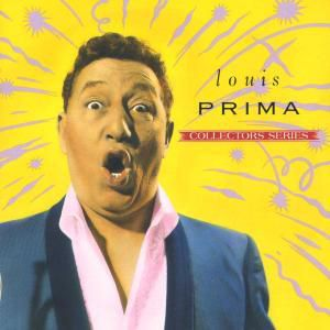 Capitol Collectors Series, Louis Prima