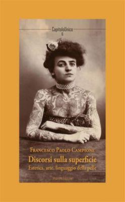 CapitoloUnico: Discorsi sulla superficie, Francesco Paolo Campione