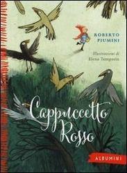 Cappuccetto Rosso, Roberto Piumini
