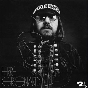 Captain Disaster, Ferre Grignard