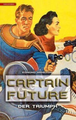 Captain Future - Der Triumph - Edmond Hamilton  