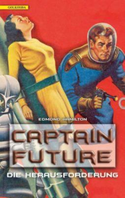 Captain Future - Die Herausforderung - Edmond Hamilton  