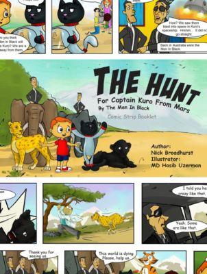 Captain Kuro From Mars Comic Strip Booklets English: The Hunt For Captain Kuro From Mars By The Men In Black Comic Strip Booklet, Nick Broadhurst