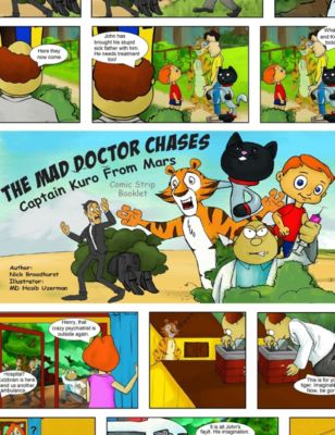Captain Kuro From Mars Comic Strip Booklets English: The Mad Doctor Chases Captain Kuro From Mars Comic Strip Booklet, Nick Broadhurst