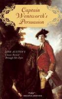 Captain Wentworth's Persuasion, Regina Jeffers