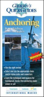 Captain's Quick Guides: Anchoring, Peter Nielsen