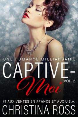 Captive-Moi: Captive-Moi (Vol. 2), Christina Ross