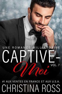 Captive-Moi: Captive-Moi (Vol. 7), Christina Ross