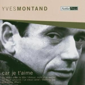 Car Je T'Aime (Various), Yves Montand
