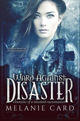 Card, M: Ward Against Disaster, Melanie Card