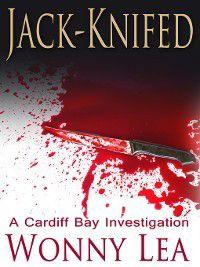 Cardiff Bay Investigation: Jack-Knifed, Wonny Lea