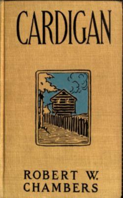Cardigan Robert W. Chambers, Robert W. Chambers