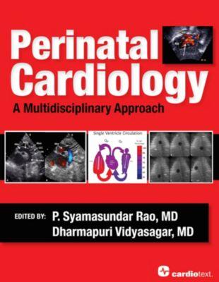 Cardiotext Publishing: Perinatal Cardiology: A Multidisciplinary Approach