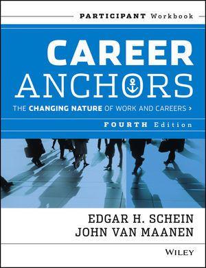 Career Anchors, Edgar H. Schein, John Van Maanen