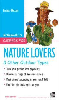 Careers for Nature Lovers & Other Outdoor Types, Louise Miller