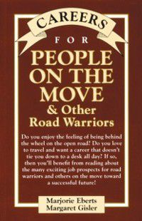 Careers for People on the Move & Other Road Warriors, Margaret Gisler, Marjorie Eberts