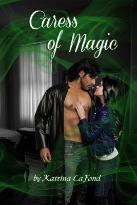 Caress of Magic, Katrina LaFond