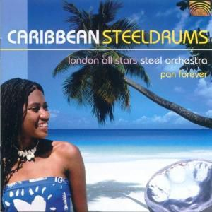 Caribbean Steeldrums -Pan Fore, London All Stars Steel Orchestra