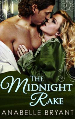 Carina: The Midnight Rake (Three Regency Rogues, Book 3), Anabelle Bryant