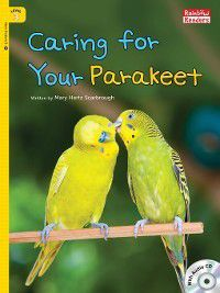 Caring for Your Parakeet, Mary Hertz Scarbrough